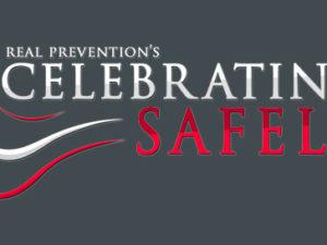 REAL Prevention Celebrating Safely